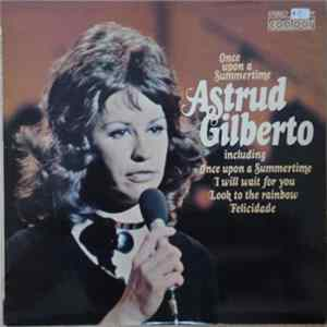Astrud Gilberto - Once Upon A Summertime MP3 Full Album