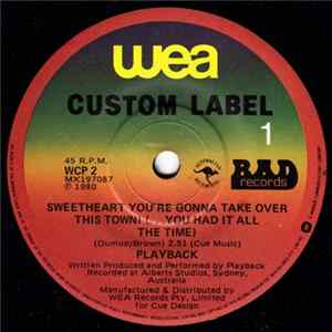 Playback - Sweetheart You're Gonna Take Over This Town (... You Had It All The Time) MP3 Full Album