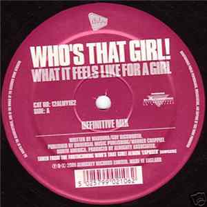 Who's That Girl! - What It Feels Like For A Girl / Open Your Heart MP3 Full Album