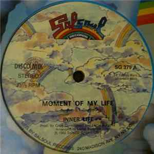 Inner Life - Moment Of My Life MP3 Full Album