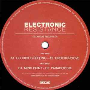 Electronic Resistance - Glorious Feeling EP MP3 Full Album